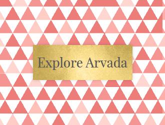 Explore Arvada